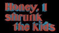 Honey, I Shrunk the Kids