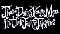 Those Daring Young Men in Their Jaunty Jalopies