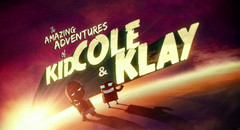 The Amazing Adventures of Kid Cole &amp; Klay