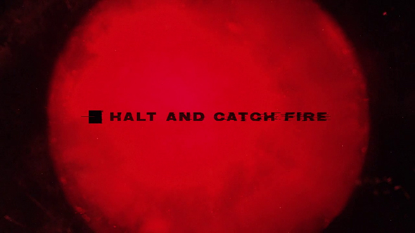 VIDEO: Halt and Catch Fire Title Sequence